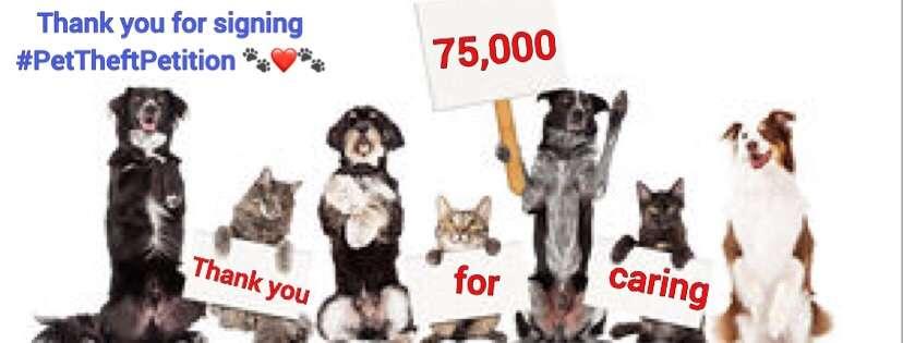 PET THEFT PETITION REACHES 75,000